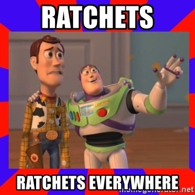 Everywhere - RATCHETS  RATCHETS EVERYWHERE