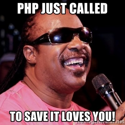 stevie wonder - PHP JUST CALLED TO SAVE IT LOVES YOU!