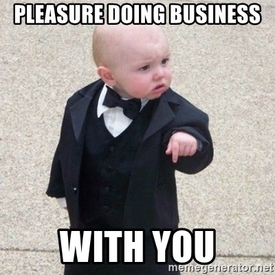 Mafia Baby - PLEASURE DOING BUSINESS WITH YOU