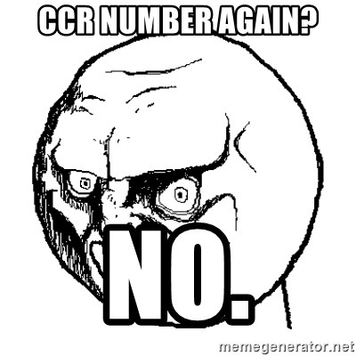 NO FACE - CCR Number again? No.