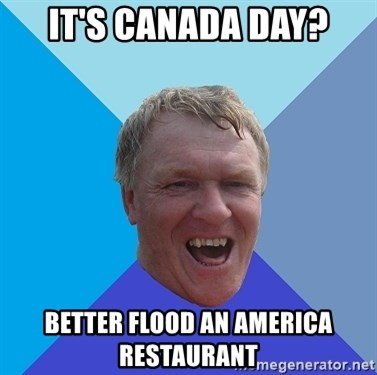 YAAZZ - It's Canada day? Better flood an america restaurant