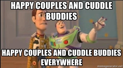 X, X Everywhere  - Happy couples and cuddle buddies Happy couples and cuddle buddies everywhere