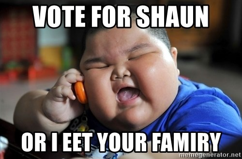 Fat Asian Kid - vote for shaun  or i eet your famiry