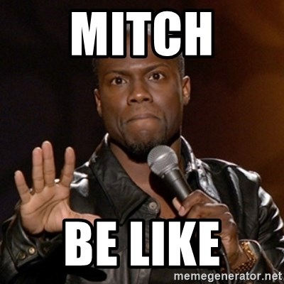 Kevin Hart - Mitch  Be like