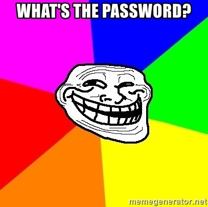Trollface - what's the password?