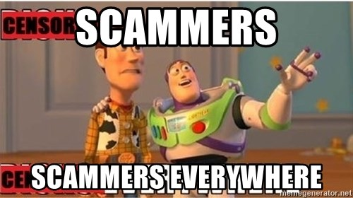 Toy Story Everywhere - SCAMMERS SCAMMERS EVERYWHERE