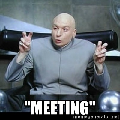 """dr. evil quotation marks -  """"MEEting"""""""