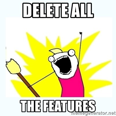 All the things - delete all the features