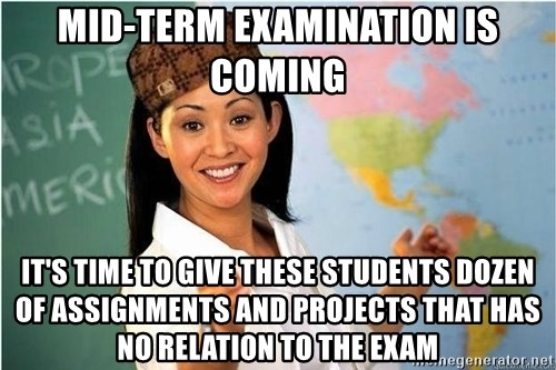 Scumbag Teacher 2 - mid-term examination is coming it's time to give these students dozen of assignments and projects that has no relation to the exam