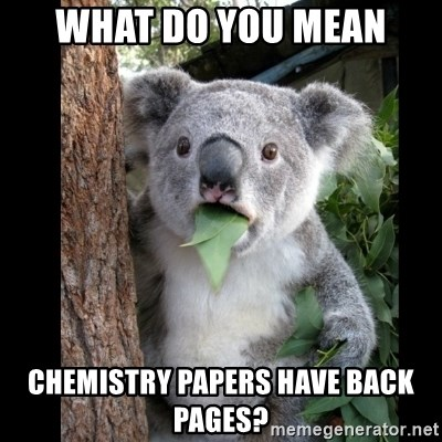 Koala can't believe it - what do you mean chemistry papers have back pages?