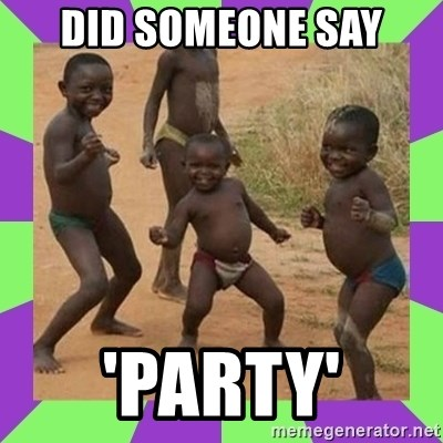 african kids dancing - DID SOMEONE SAY 'PARTY'