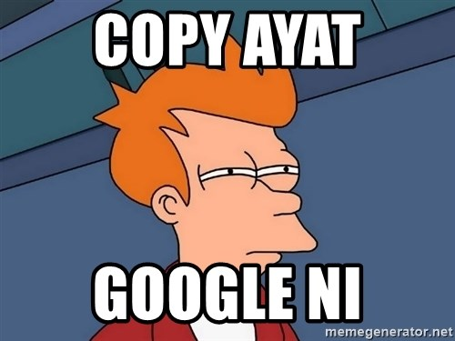 Futurama Fry - copy ayat  google ni