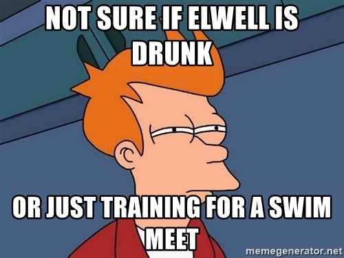 Futurama Fry - not sure if elwell is drunk or just training for a swim meet