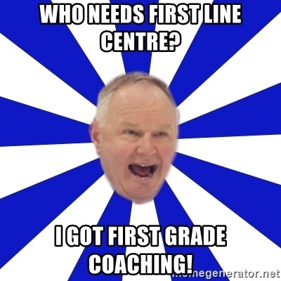 Crafty Randy - who needs First Line centre? i got first grade coaching!
