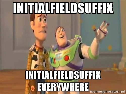 X, X Everywhere  - initialFieldSuffix initialFieldSuffix everywhere