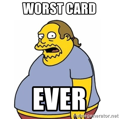 Comic Book Guy Worst Ever - worst card ever