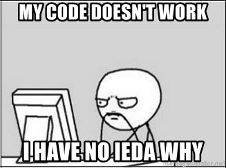 computer guy - my code doesn't work i have no ieda why