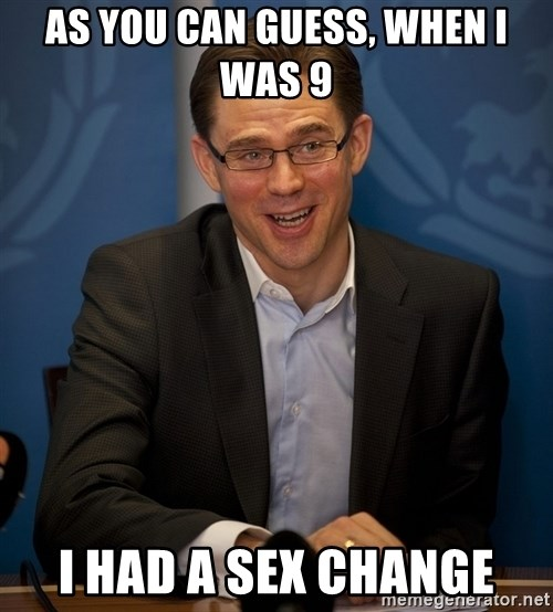 Katainen Perkele - as you can guess, when i was 9 i had a sex change