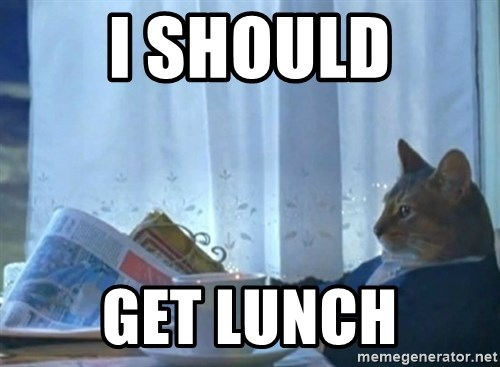 Sophisticated Cat - I should Get lunch
