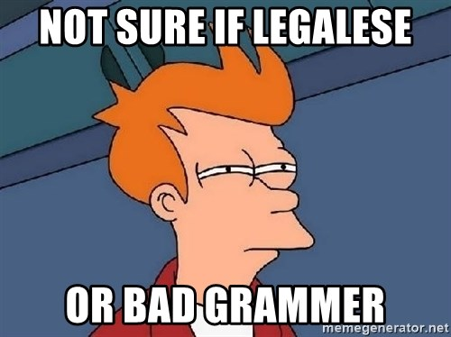 FRY FRY - not sure if legalese or bad grammer