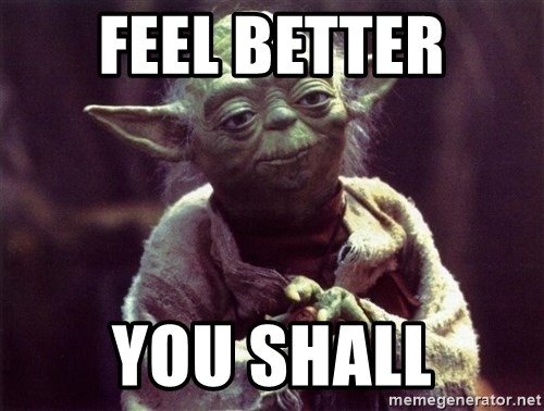 Yoda - Feel better You shall