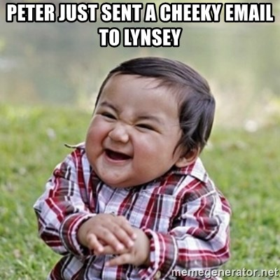 evil toddler kid2 - peter just sent a cheeky email to lynsey