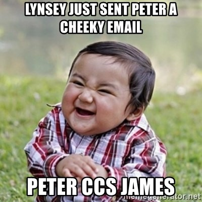evil toddler kid2 - lynsey just sent peter a cheeky email peter ccs James