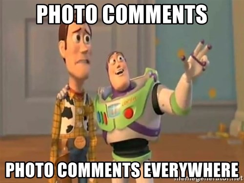 X, X Everywhere  - Photo comments photo COMMENTS everywhere