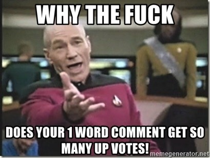 star trek wtf - Why the fuck Does your 1 word comment get so many up votes!