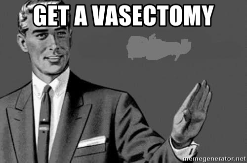Correction Man  - GET A VASECTOMY