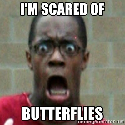 SCARED BLACK MAN - I'M SCARED OF BUTTERFLIES