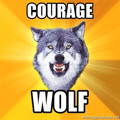Courage Wolf - Courage Wolf