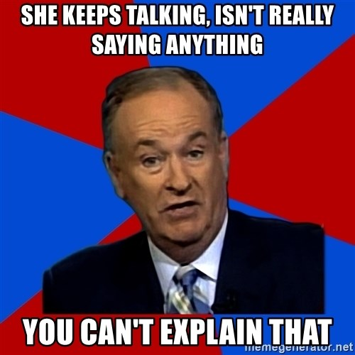 Bill O'Reilly Proves God - she keeps talking, isn't really saying anything you can't explain that