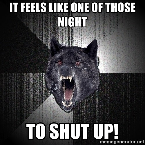 flniuydl - It feels like one of those night to shut up!