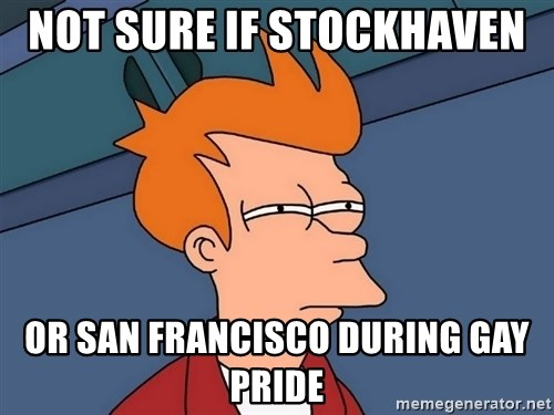 Futurama Fry - not sure if Stockhaven  or san francisco during gay pride
