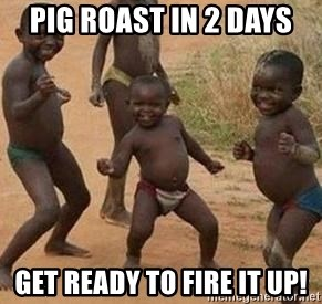 african children dancing - Pig Roast in 2 days get ready to fire it up!