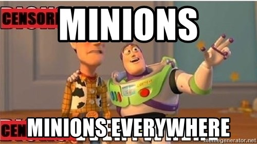 Toy Story Everywhere - Minions Minions everywhere