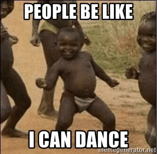Third World Success - People be like I can dance