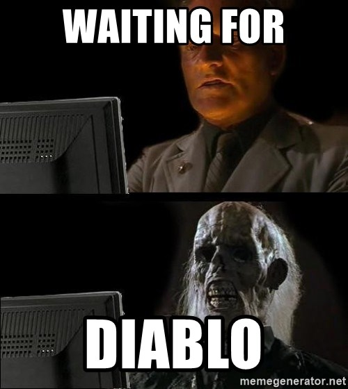 Waiting For - WAITING FOR DIABLO