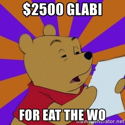 Skeptical Pooh - $2500 GLABI FOR EAT THE WO