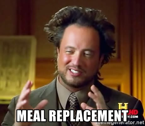 Ancient Aliens -  Meal replacement