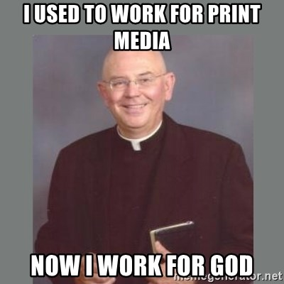 The Non-Molesting Priest - I used to work for print media now i work for god