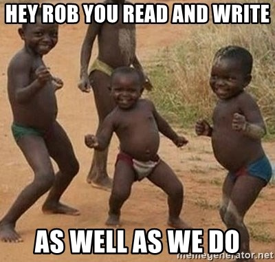 Dancing African Kid - hey rob you read and write as well as we do