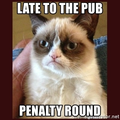 Tard the Grumpy Cat - Late to the pub Penalty round