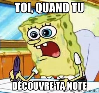 Spongebob What I Learned In Boating School Is - TOI, QUAND TU  DÉCOUVRE TA NOTE