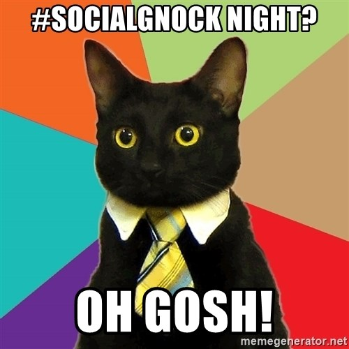 Business Cat - #socialgnock night? oh Gosh!