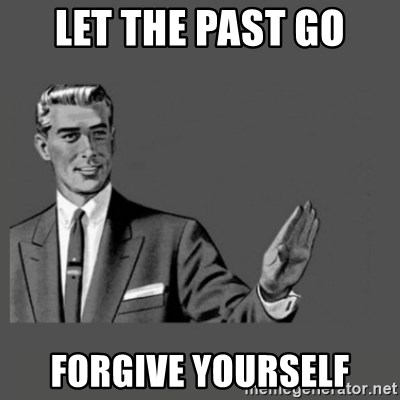 Kill Yourself Please - Let the past go Forgive yourself
