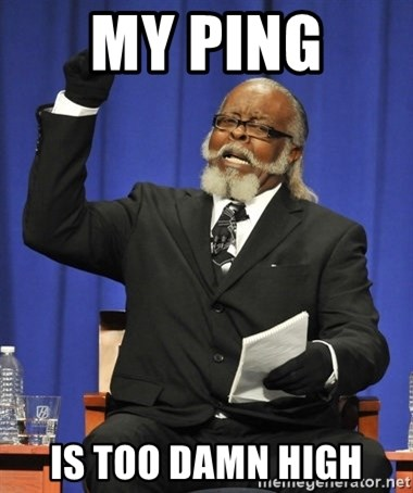Rent Is Too Damn High - my ping  is too damn high