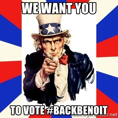 uncle sam i want you - We want you To vote #BackBenoit