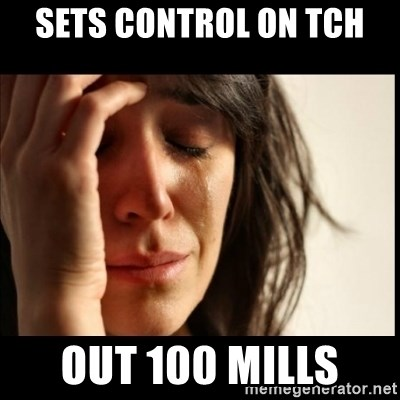 First World Problems - sets control on tch out 100 mills